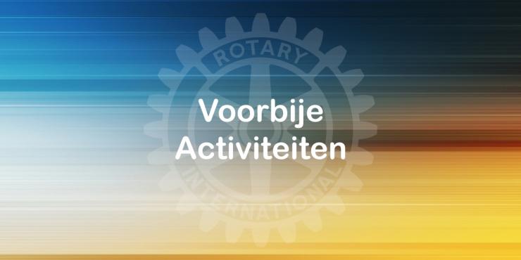 Voorbije Activiteiten Rotary Club Geel